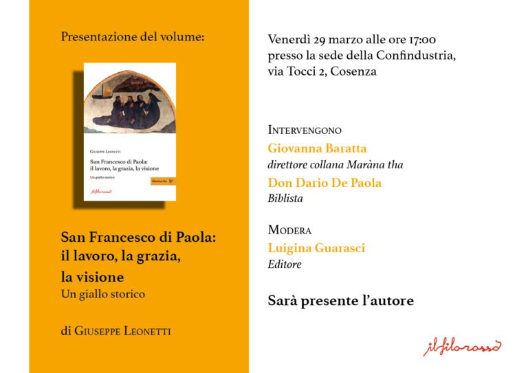 """""""San Francesco di Paola: il lavoro, la grazia, la visione. Un giallo storico"""""""