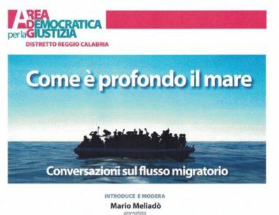 """A Reggio Calabria, """"Come è profondo il mare"""""""