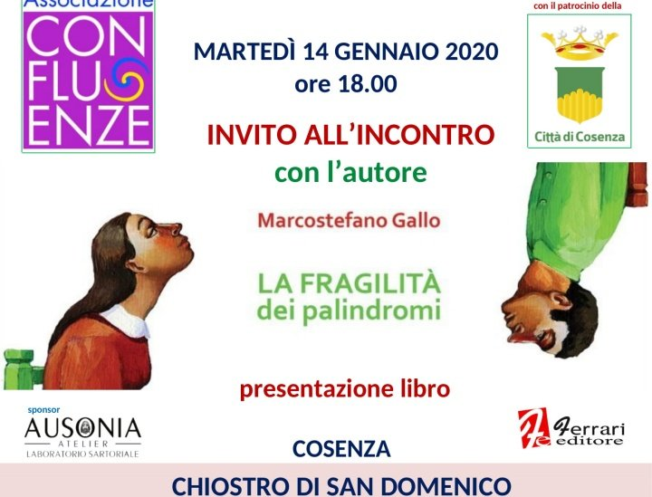 """A Cosenza """"La fragilità dei palindromi"""", libro di Marcostefano Gallo"""